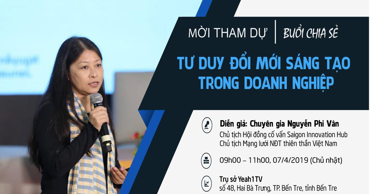 """(Tiếng Việt) Mời tham dự buổi chia sẻ """"Tư duy đổi mới sáng tạo trong DN"""""""