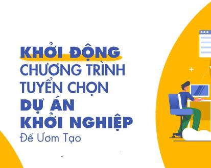 (Tiếng Việt) Tuyển chọn dự án ươm tạo khởi nghiệp tỉnh Bến Tre 2019 (30/9/2019)